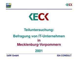 Teiluntersuchung:  Befragung von IT-Unternehmen in  Mecklenburg-Vorpommern 2001