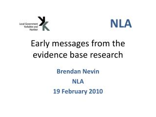 Early messages from the evidence base research