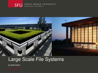 Large Scale File Systems
