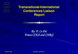 Transnational-International  Conferences Liaison  Report