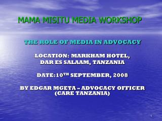 MAMA MISITU MEDIA WORKSHOP