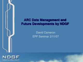 ARC Data Management and Future Developments by NDGF