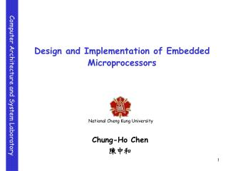 Design and Implementation of Embedded Microprocessors