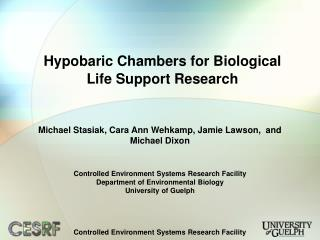 Hypobaric Chambers for Biological Life Support Research