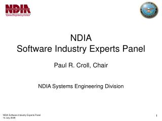 NDIA Software Industry Experts Panel Paul R. Croll, Chair