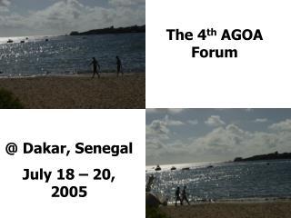 The 4 th  AGOA Forum