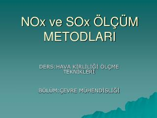 NOx ve SOx ÖLÇÜM METODLARI