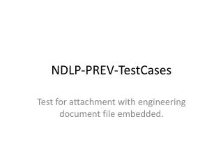 NDLP-PREV- TestCases