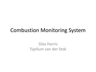 Combustion Monitoring System