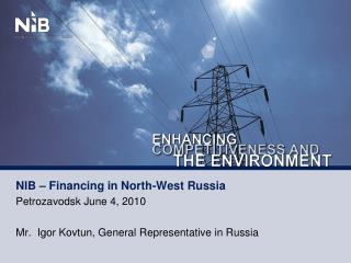 NIB – Financing in North-West Russia