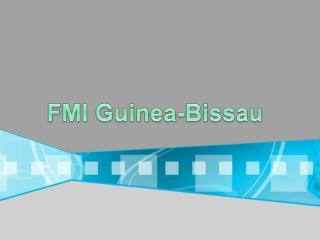 FMI Guinea-Bissau
