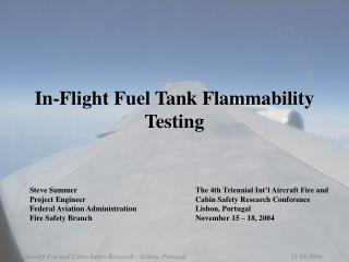 In-Flight Fuel Tank Flammability Testing