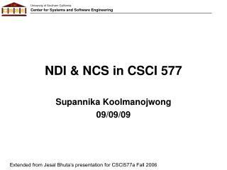 NDI & NCS in CSCI 577