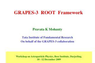 GRAPES-3  ROOT  Framework