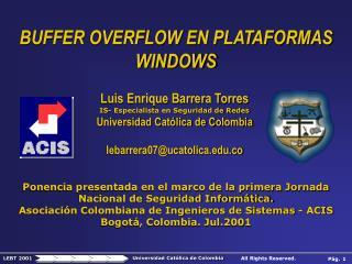 Ponencia presentada en el marco de la primera Jornada Nacional de Seguridad Informática.