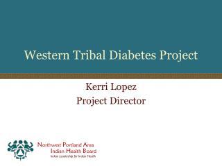 Western Tribal Diabetes Project