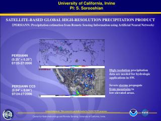 SATELLITE-BASED GLOBAL HIGH-RESOLUTION PRECIPITATION PRODUCT