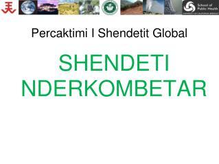 Percaktimi I Shendetit Global