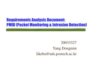 Requirements Analysis Document: PMID (Packet Monitoring & Intrusion Detection)