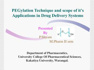 PEGylation Technique and scope of it's  Applications in Drug Delivery Systems