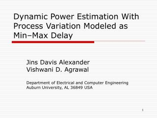 Dynamic Power Estimation With Process Variation Modeled as Min–Max Delay