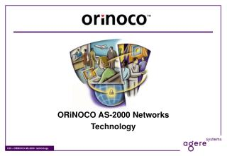 ORiNOCO AS-2000 Networks Technology