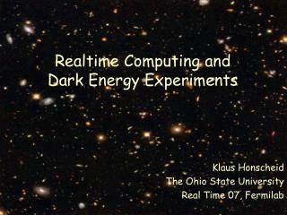 Realtime Computing and Dark Energy Experiments