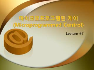 Microprogrammed Control