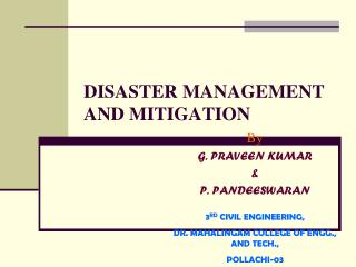 DISASTER MANAGEMENT AND MITIGATION