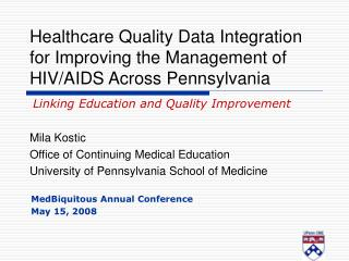 Healthcare Quality Data Integration for Improving the Management of HIV
