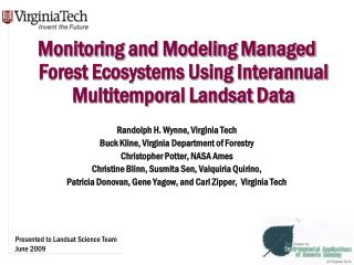 Monitoring and Modeling Managed Forest Ecosystems Using Interannual Multitemporal Landsat Data