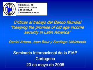 Seminario Internacional de la FIAP Cartagena 20 de mayo de 2005