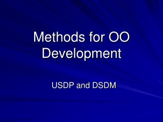 Methods for OO Development