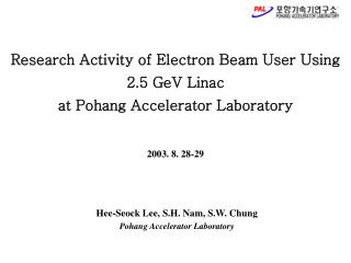 Research Activity of Electron Beam User Using 2.5 GeV Linac  at Pohang Accelerator Laboratory