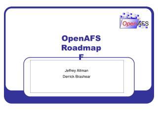 OpenAFS Roadmap F
