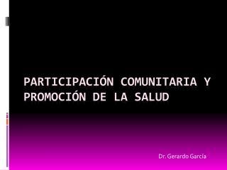 Participación Comunitaria y Promoción de la salud