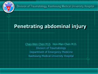 Penetrating abdominal injury