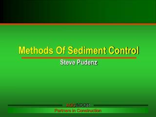 Methods Of Sediment Control Steve Pudenz