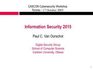 CASCON Cybersecurity Workshop Toronto -  17 October 2005