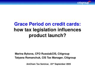 Grace Period on credit cards:    how tax legislation influences product launch?