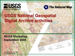 USGS National Geospatial Digital Archive activities