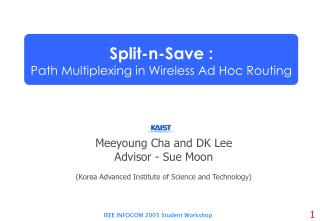 Meeyoung Cha and DK Lee Advisor - Sue Moon (Korea Advanced Institute of Science and Technology)