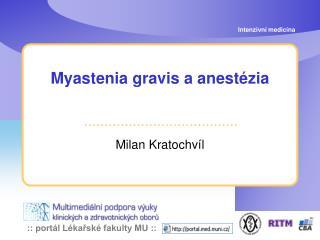 Myastenia gravis a anestézia