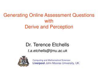 Dr. Terence Etchells t.a.etchells@ljmu.ac.uk