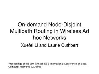 On-demand Node-Disjoint Multipath Routing in Wireless Ad hoc Networks