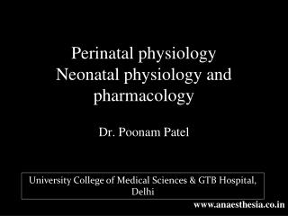 Perinatal physiology  Neonatal physiology and pharmacology
