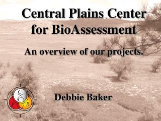 Central Plains Center for BioAssessment
