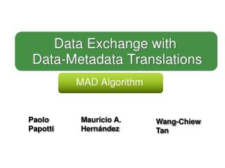 Data Exchange with� Data-Metadata Translations