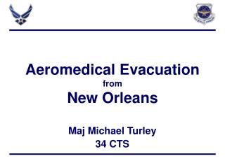 Aeromedical Evacuation from New Orleans