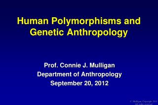 Human Polymorphisms and Genetic Anthropology